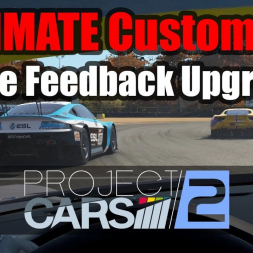 Improve Projects CARS 2 FFB - Custom Force Feedback Upgrade!