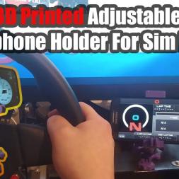 3D Printed Adjustable Smartphone Holder For Sim Racing