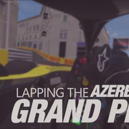 Lapping the Azerbaijan Grand Prix in the RSS Formula Hybrid 2019