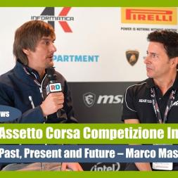 Assetto Corsa Competizione Version One - Marco Massarutto Interview