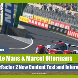 rFactor 2: Circuit Le Mans 2019 with Marcel Offermans (interview)