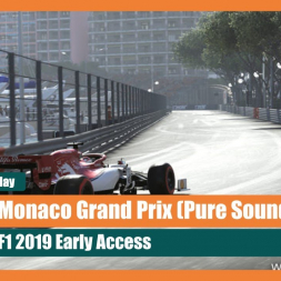 F1 2019: Monaco Grand Prix 5 Lap Race (Pure Sounds)