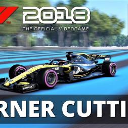 CORNER CUTTING CHALLENGE! | French GP | F1 2018 | 4K