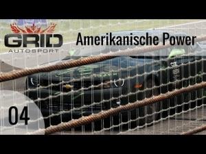 GRID Autosport #04 - Amerikanische Power | Let's Play GRID Autosport [HD]