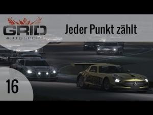 GRID Autosport #16 - Jeder Punkt zählt   Let's Play GRID Autosport [HD]