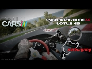 Nordschleife Driver Eye - Project CARS @ Lotus 49