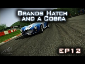 Assetto Corsa: Brands Hatch and a Cobra - Episode 12