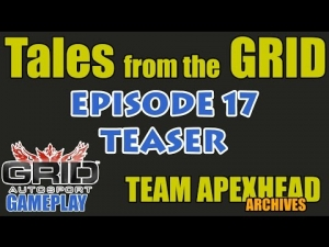 Tales from the GRID - Ep. 17 TEASER trailer (GRID Gameplay Commentary)