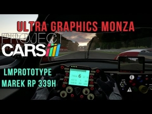 Project CARS- Ultra Graphics Monza @ LMPrototype Marek Rp 339H