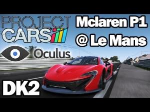Oculus Rift DK2 - Project CARS - Mclaren P1 @ Le Mans