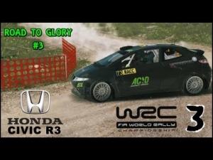WRC 3 - Honda Civic R3 - Rally de Catalunya - El Priorat - ROAD TO GLORY