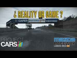 Reality Or Game? Laguna Seca Rain - Project CARS