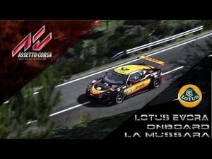 """Assetto Corsa - Lotus Evora Onboard """"La Mussara"""" Stage"""