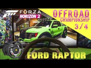 Forza Horizon 2    Ford Raptor   OFF Road 3/4 RAIN   Thrustmaster TX wheel rig