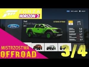 Forza Horizon 2 | Mistrzostwa OFFROAD 3/4 | Ford F-150 Raptor C600 DESZCZ