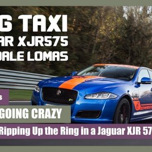 Going Crazy - Ripping Up the Ring in a Jaguar XJR 575 (2018)