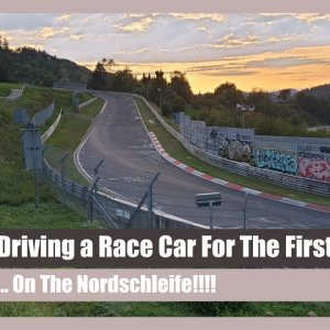 First Time on a Race Track - At The Nordschleife!
